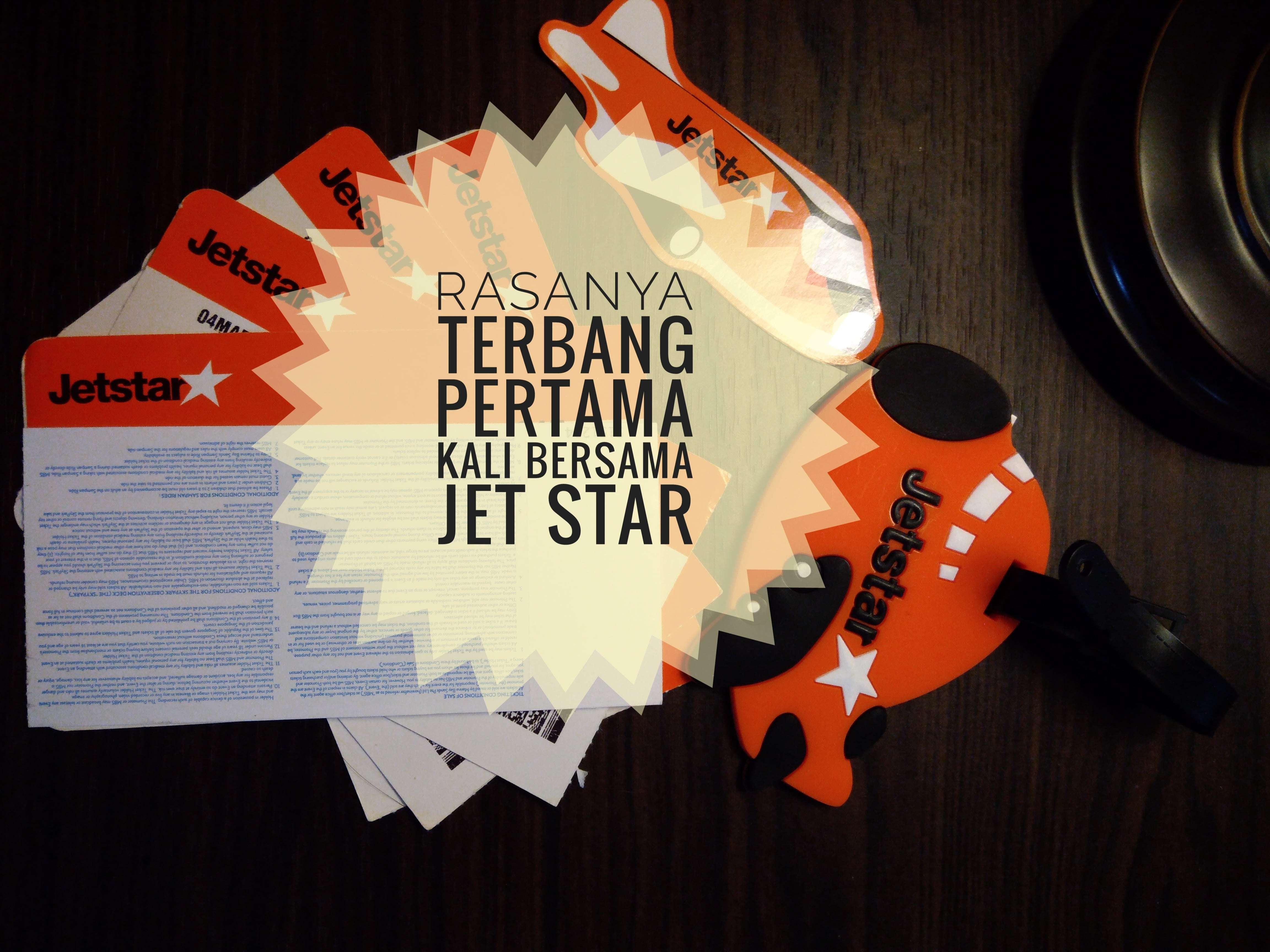 Rasanya Pertama Kali Terbang Bersama Jetstar